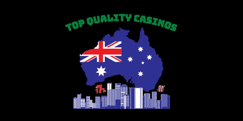 Top Quality Casinos